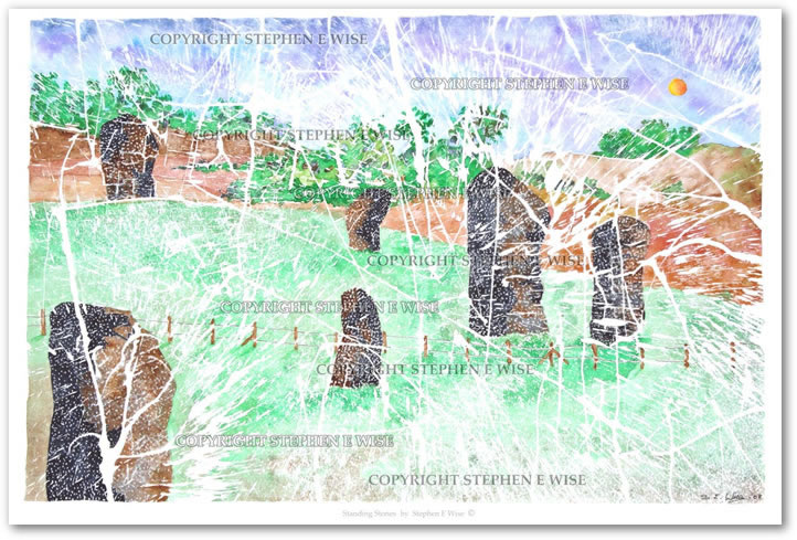 Buy Art Prints from leading Contemporary Artist Stephen E Wise - Artwork Title : Standing Stones