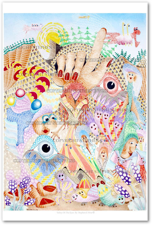 Buy Art Prints from leading Contemporary Artist Stephen E Wise - Artwork Title : Valley of the Eyes