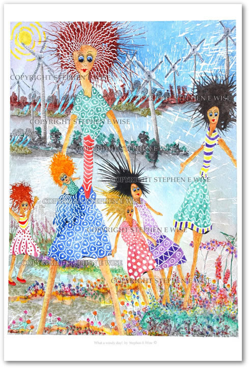 Buy Art Prints from leading Contemporary Artist Stephen E Wise - Artwork Title : What a windy day!